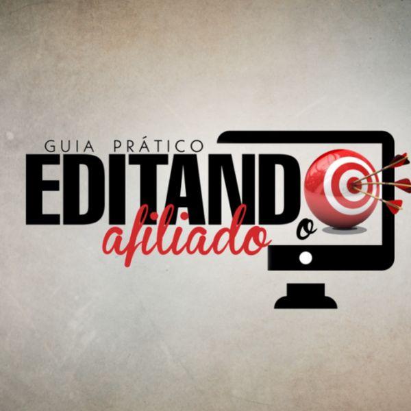 Guia Prático Editando o Afiliado