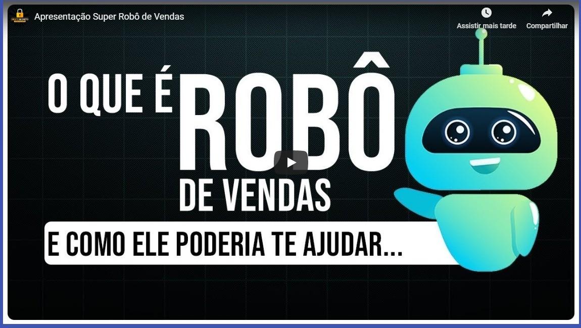 Super Robô De Vendas Alexandre Aguiar