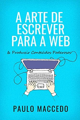 Livros De Copywriting - A Arte De Escrever Para Web