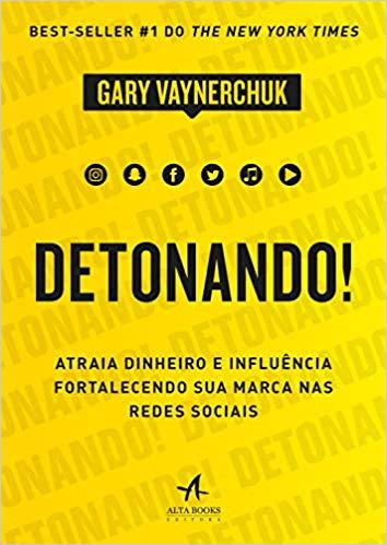 Livro Detonando Gary Vee - Gary Vaynerchuk