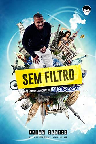 Livro Sem Filtro Raiam Santos