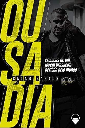 Livro Ousadia Raiam Santos