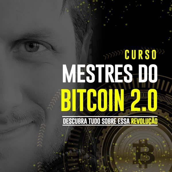Curso Mestres Do Bitcoin 2.0
